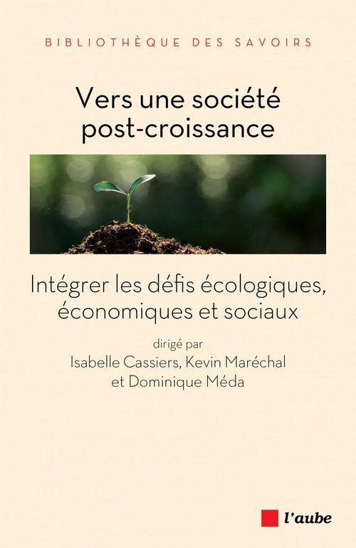 Dominique MEDA Vers une société post-croissance