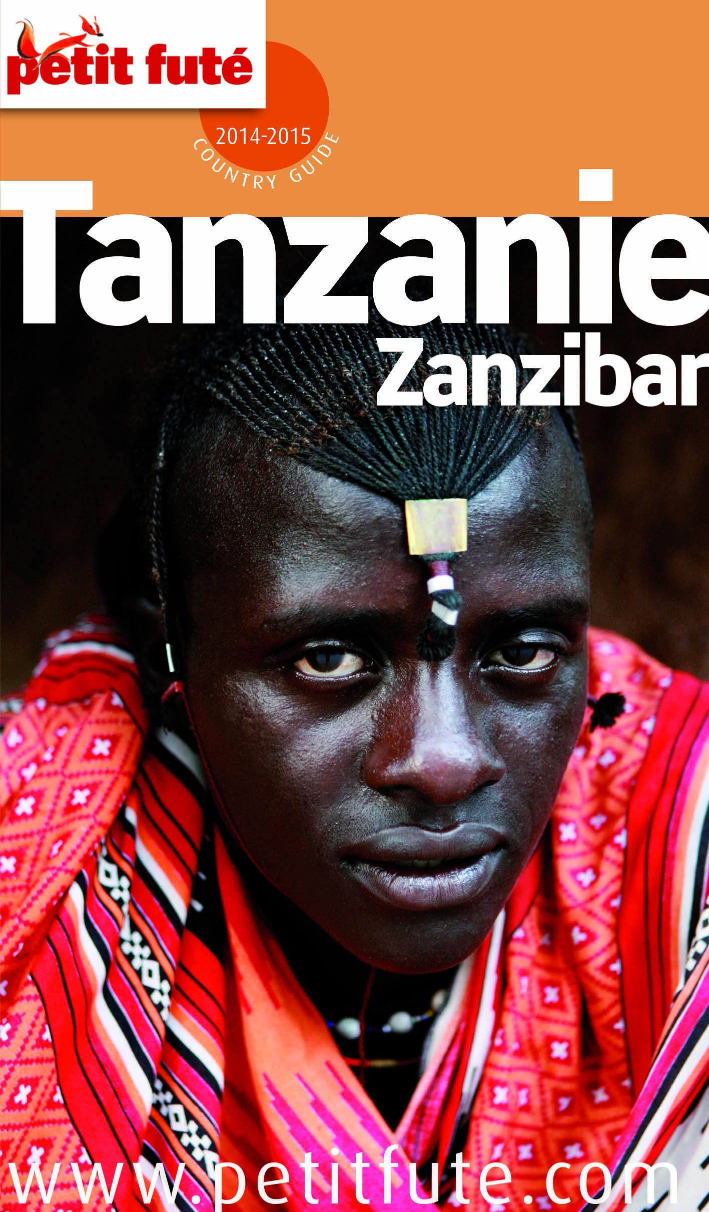 Tanzanie - Zanzibar 2014-2015 Petit Futé (avec cartes, photos + avis des lecteurs)