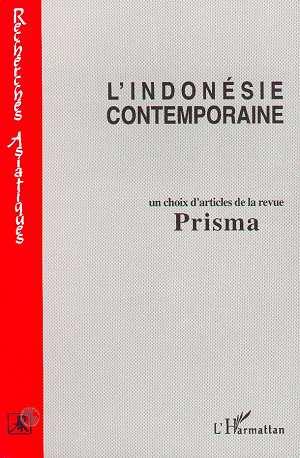 L'Indonésie contemporaine ; choix d'articles de la revue Prisma