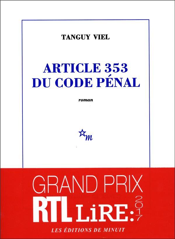 Article 353 du code pénal - Tanguy Viel