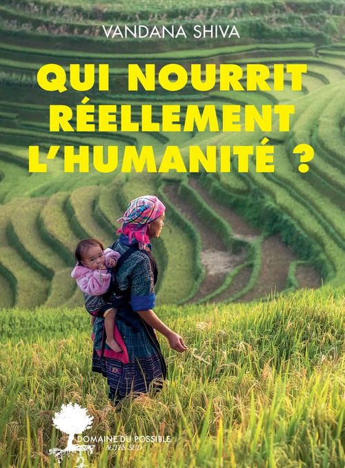 Qui nourrit réellement l'humanité ?