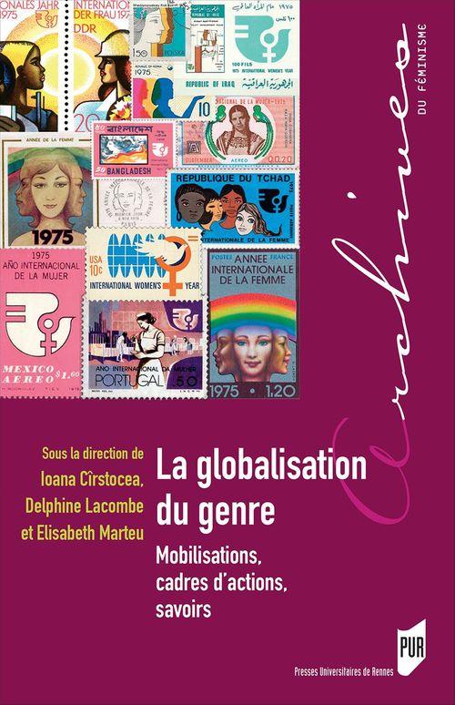 Elisabeth Marteu La globalisation du genre
