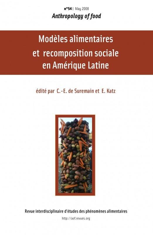 Virginie Amilien S4 | 2008 - Modèles alimentaires et recompositions sociales en Amérique latine - AOF