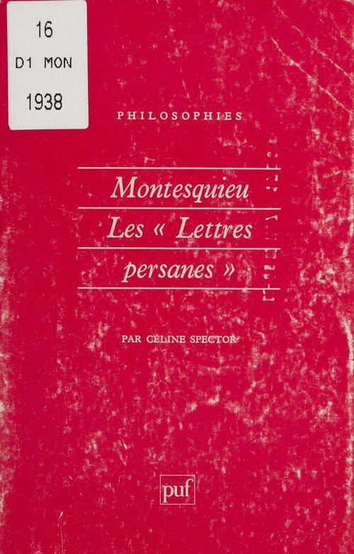 Montesquieu : les «Lettres persanes»