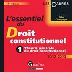 L'essentiel du droit constitutionnel t.1 (dition 2012)