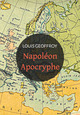 Napol�on apocryphe ; 1812-1832