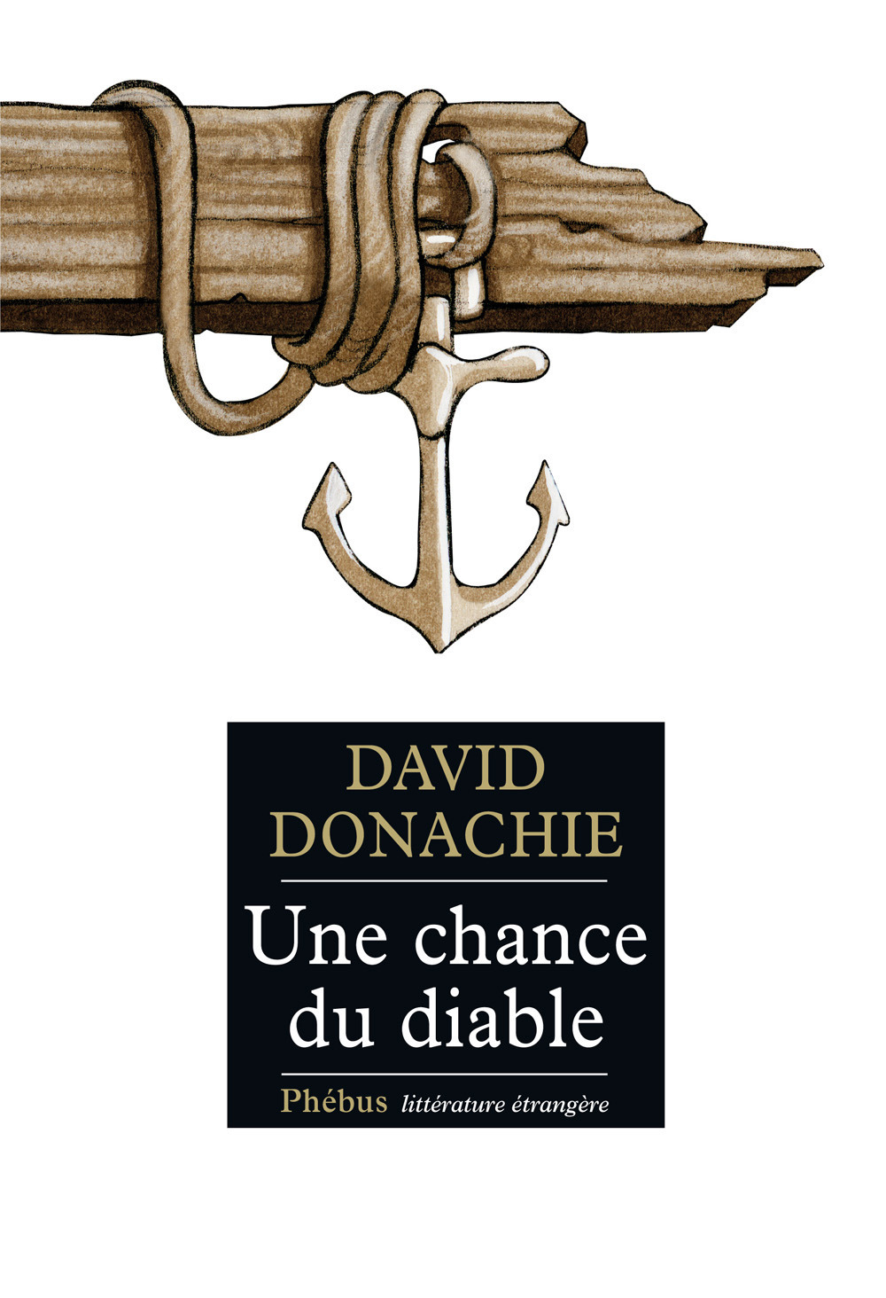 David Donachie Une chance du diable