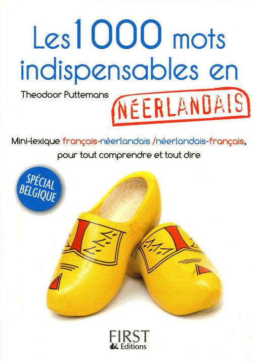 Petit livre de - 1000 mots indispensables en néerlandais