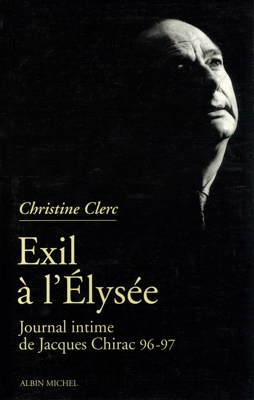 Journal intime de Jacques Chirac - tome 3