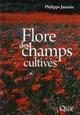 Flore des champs cultiv�s (2e �dition)