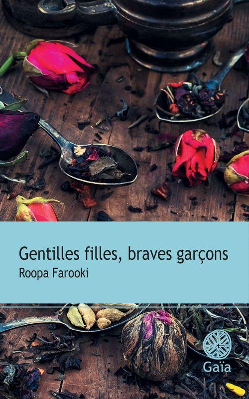 Roopa Farooki Gentilles filles, braves garçons