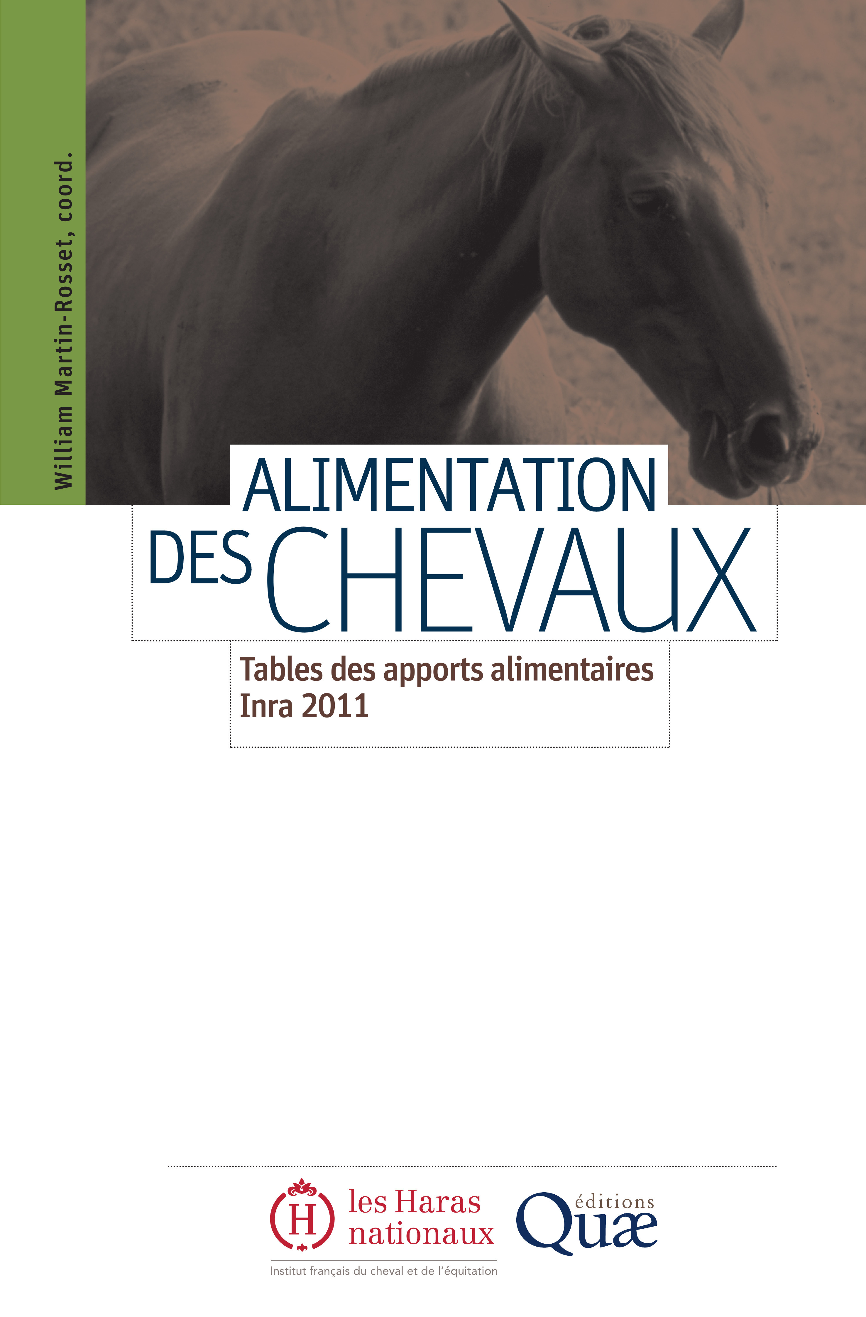 William Martin-Rosset Alimentation des chevaux ; tables des apports alimentaires  Inra 2011