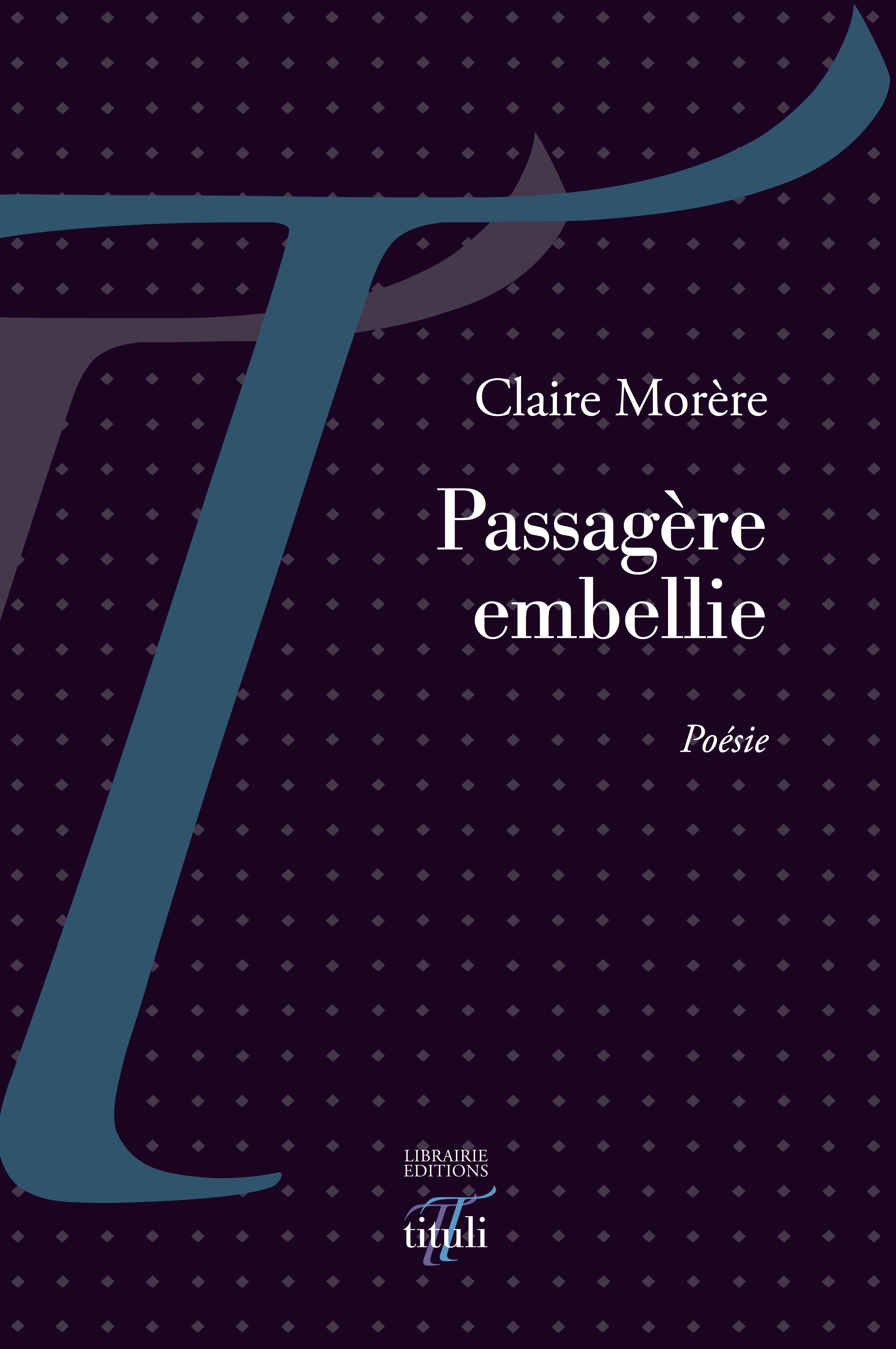 Claire Morère Passagère embellie