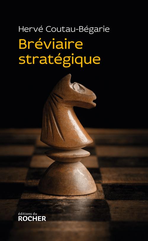 Bréviaire stratégique