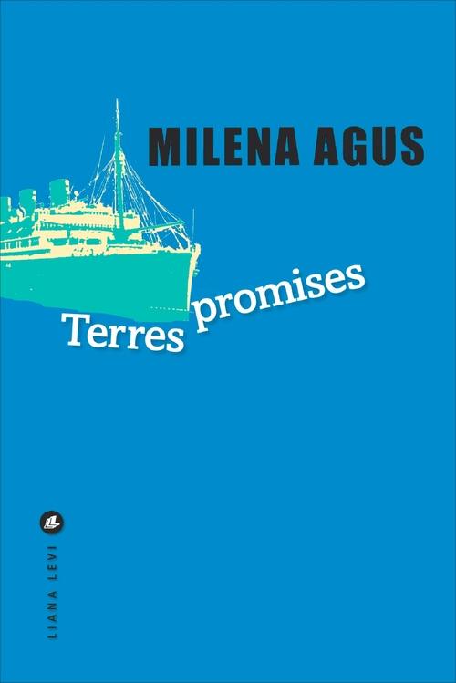 Milena AGUS Terres promises