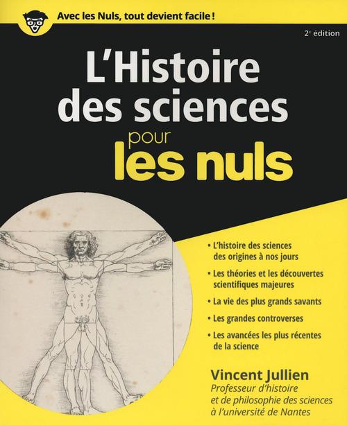 Vincent JULLIEN L'histoire des sciences pour les Nuls, 2ème éd.