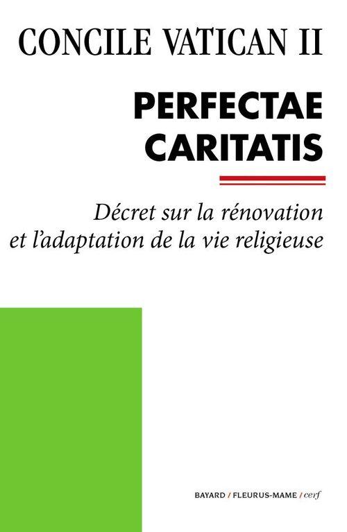 Concile Vatican II Perfectae Caritatis