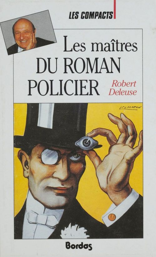 Robert Deleuse Les Maîtres du roman policier
