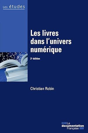 Christian Robin Les livres dans l'univers numérique