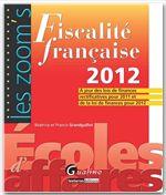 Francis Grandguillot Fiscalité française 2012 (17e édition)