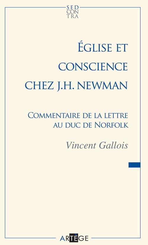 Vincent Gallois Église et conscience chez J.H. Newman
