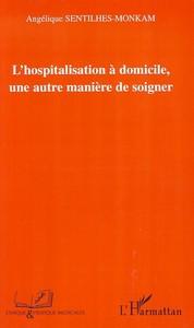 Angelique Sentilhes-Monkam Hospitalisation à domicile, une autre manière de soigner