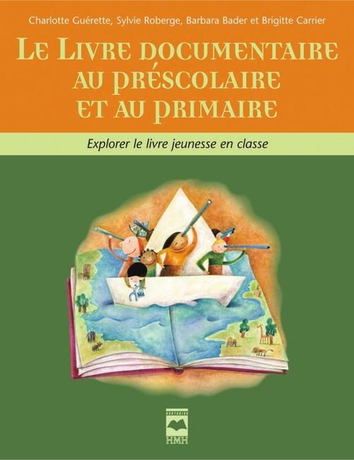 Charlotte Guerette Livre documentaire au préscolaire et au primaire