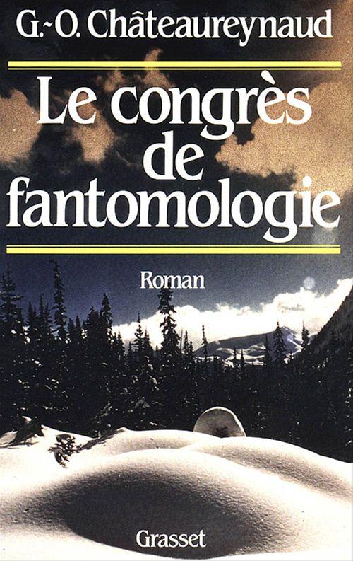 Georges-Olivier Châteaureynaud Le congrès de fantomologie