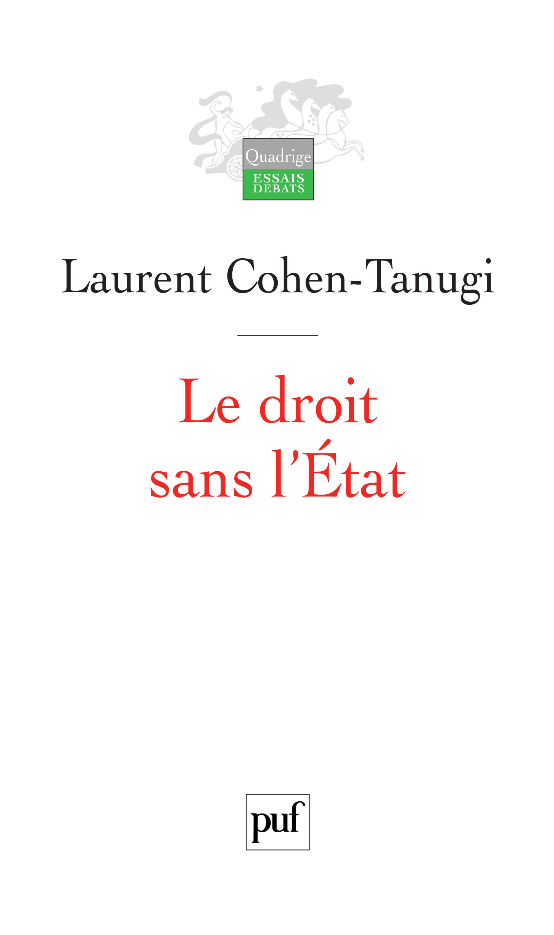 Laurent Cohen-Tanugi Le droit sans l'État