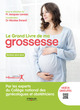 Le grand livre de ma grossesse (4e �dition)