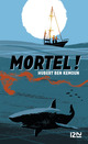 Mortel !
