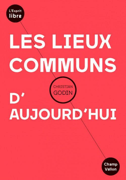 Les Lieux Communs D'Aujourd'Hui