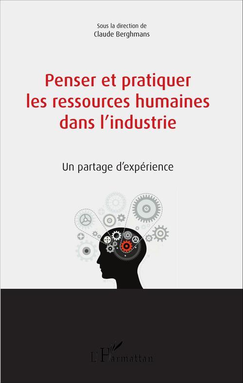 Penser et pratiquer les ressources humaines dans l'industrie