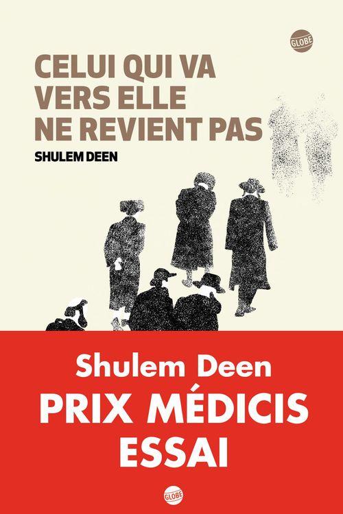 Shulem Deen Celui qui va vers elle ne revient pas