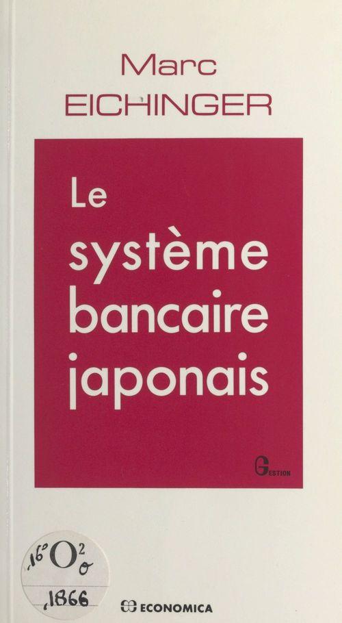 Le système bancaire japonais