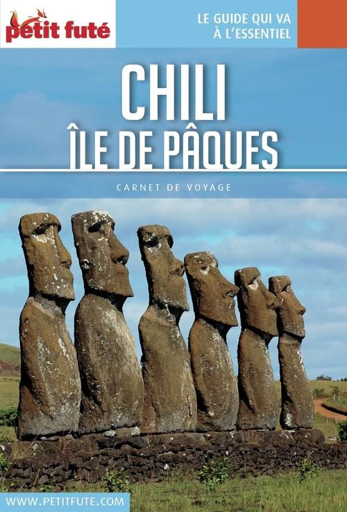 CHILI - ÎLE DE PÂQUES 2016 Carnet Petit Futé