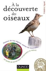 A la dcouverte des oiseaux - Oiseaux de nos rgions, sachez les reconnatre
