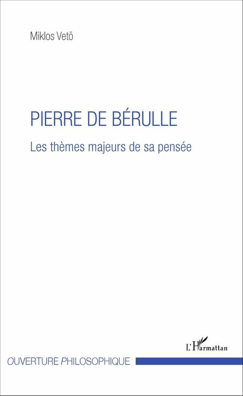Miklos Vetö Pierre de Bérulle