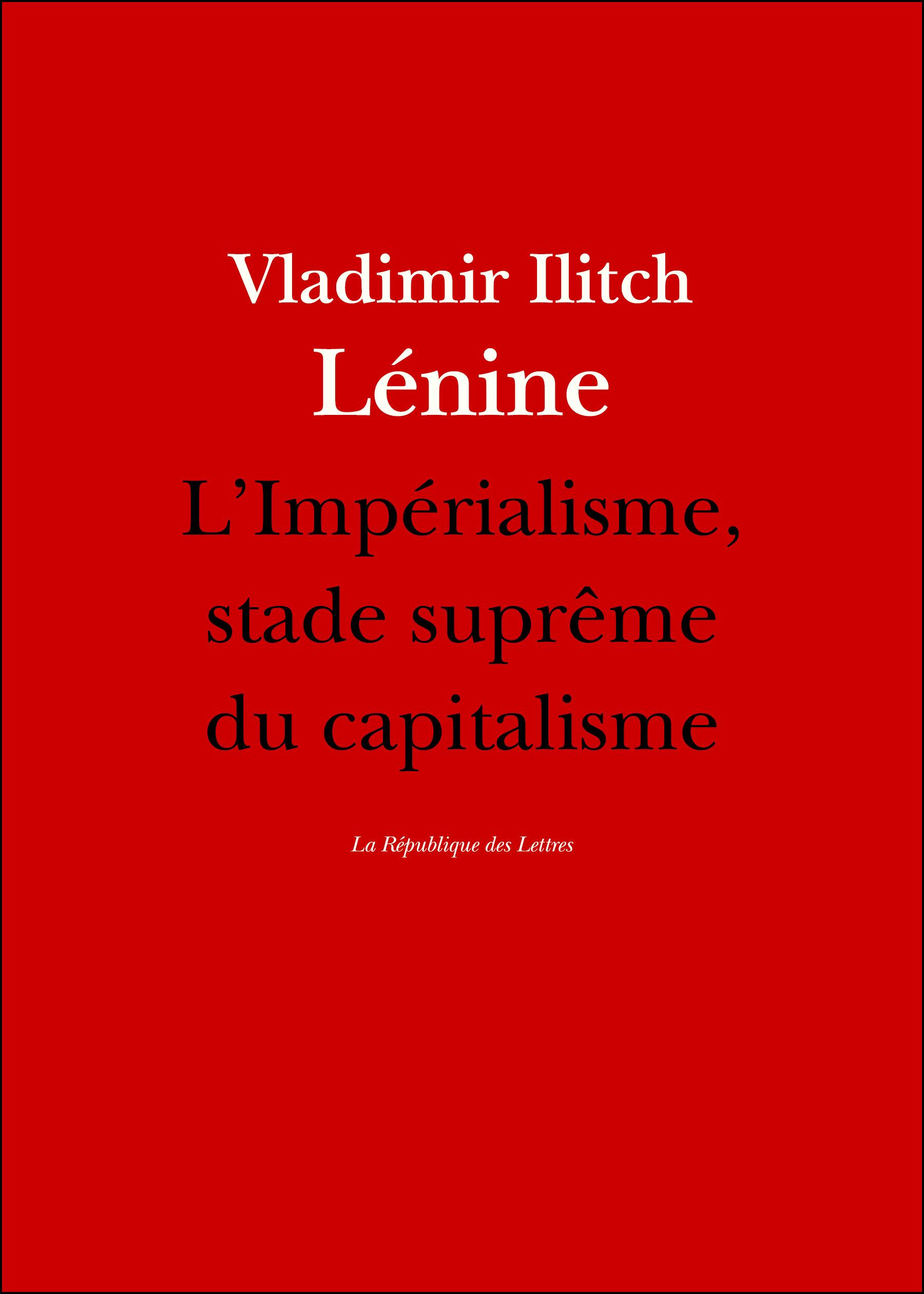Lénine L'impérialisme, stade suprême du capitalisme