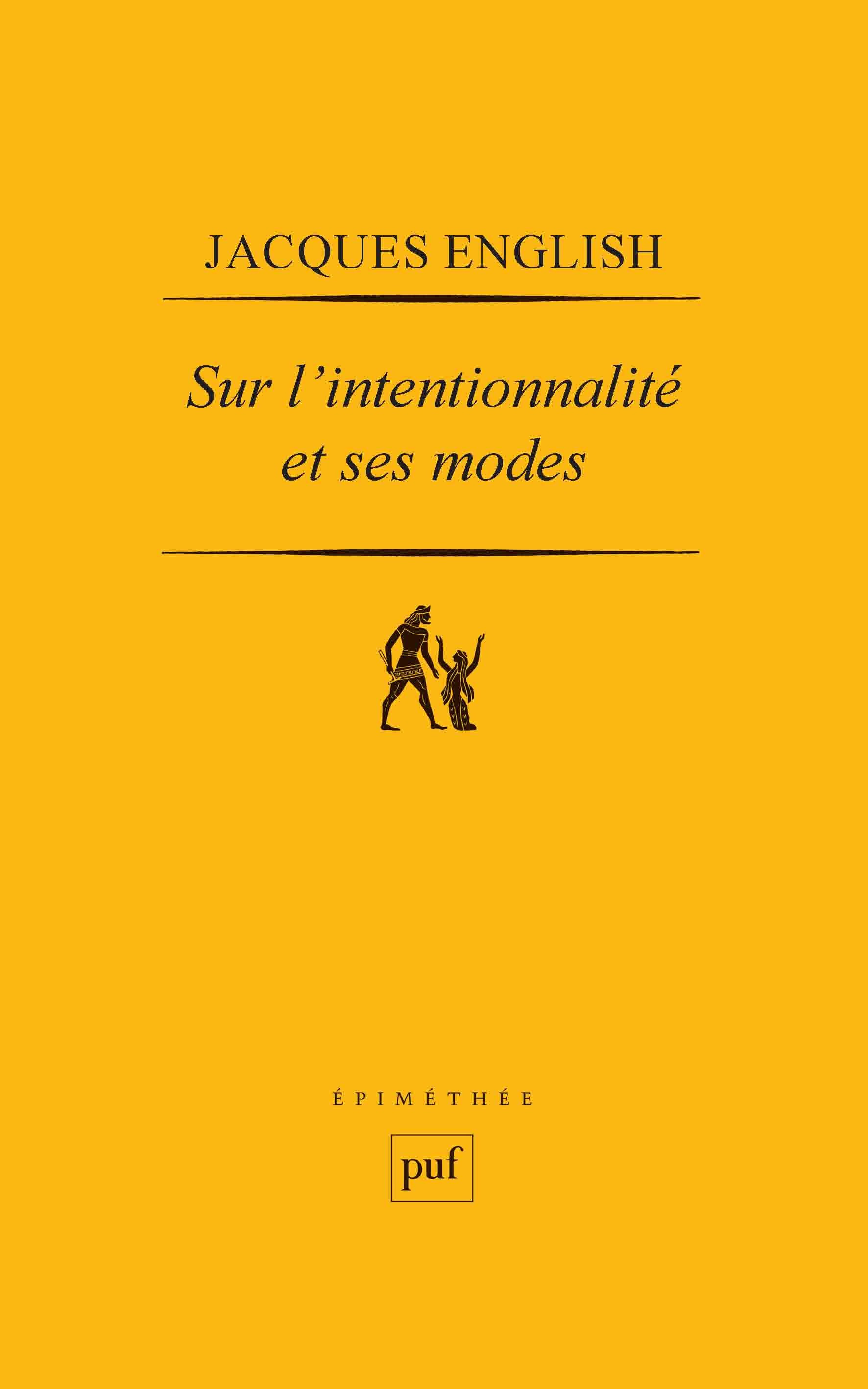 Jacques English Sur l'intentionnalité et ses modes