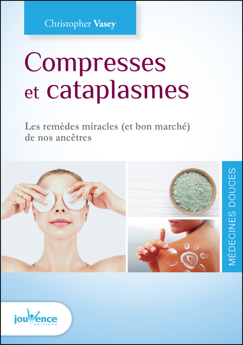 Christopher Vasey Compresses et cataplasmes