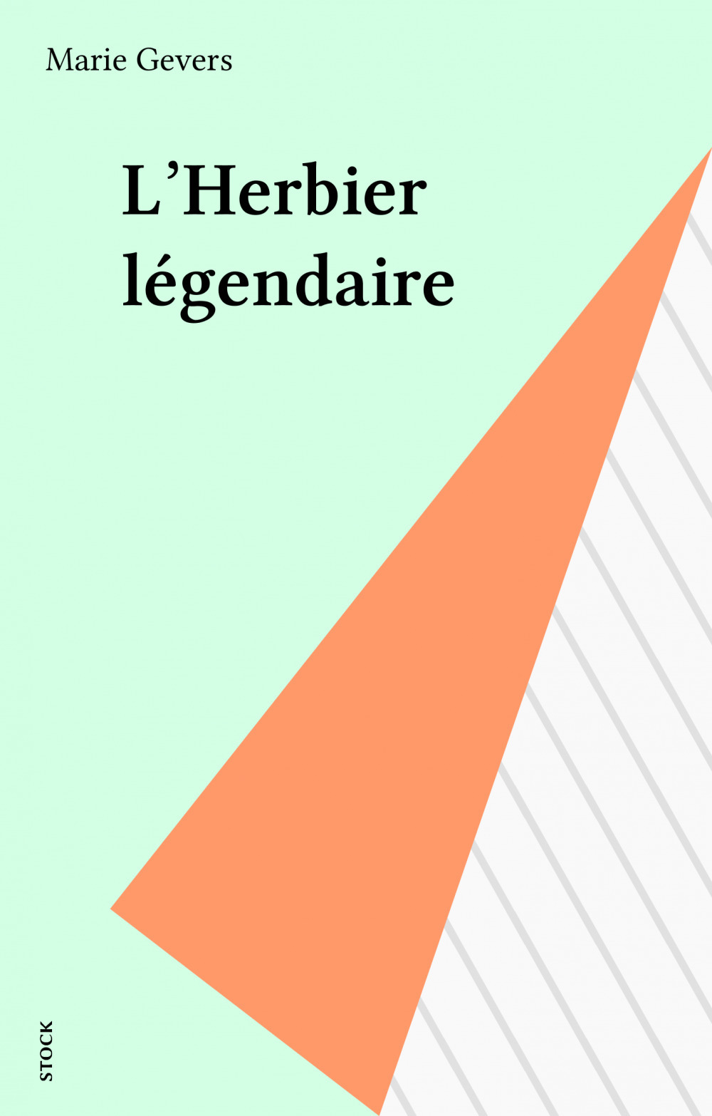 Marie Gevers L'Herbier légendaire