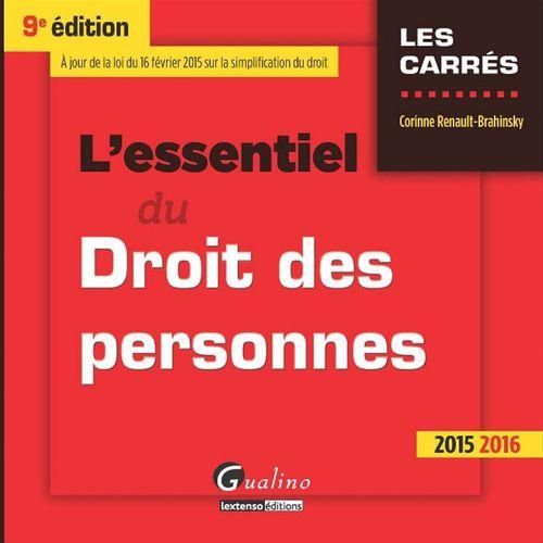 Corinne Renault-Brahinsky L'essentiel du droit des personnes 2015-2016 - 9e édition