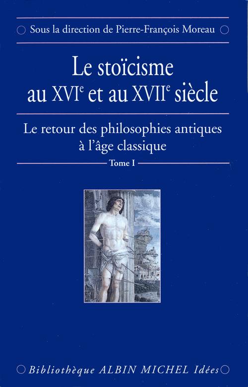 Le Stoïcisme au XVIe et au XVIIe siècle