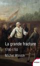La grande fracture ; 1790-1793