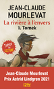 la rivi�re � l'envers t.1 ; Tomek