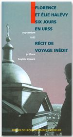 Six jours en URSS ; septembre 1932, rcit de voyage indit