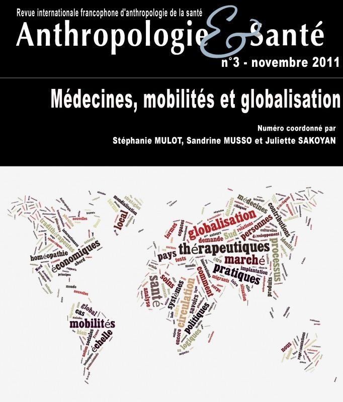 3 | 2011 - Médecines, mobilités et globalisation - Anthropologie santé