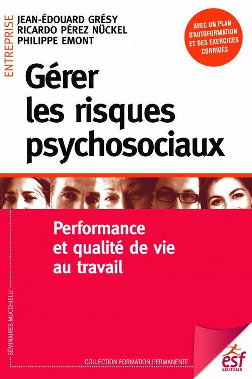 Jean-Édouard GRÉSY Gérer les risques psychosociaux