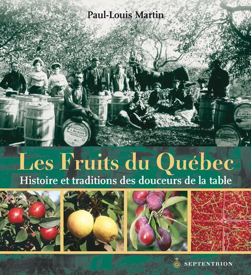 Paul-Louis Martin Les Fruits du Québec